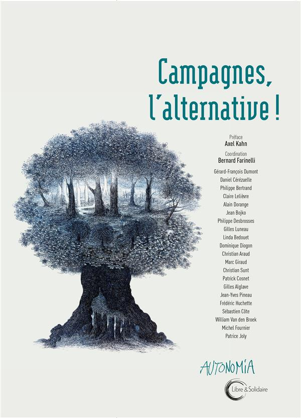 Campagnes ; l'alternative