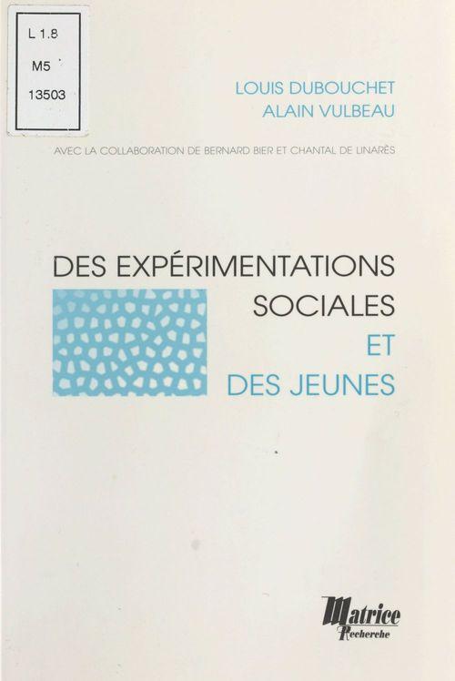 Des experimentations sociales