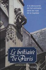 Le Bestiaire de Paris  - Jacques Barozzi - Barozzi. Jacque