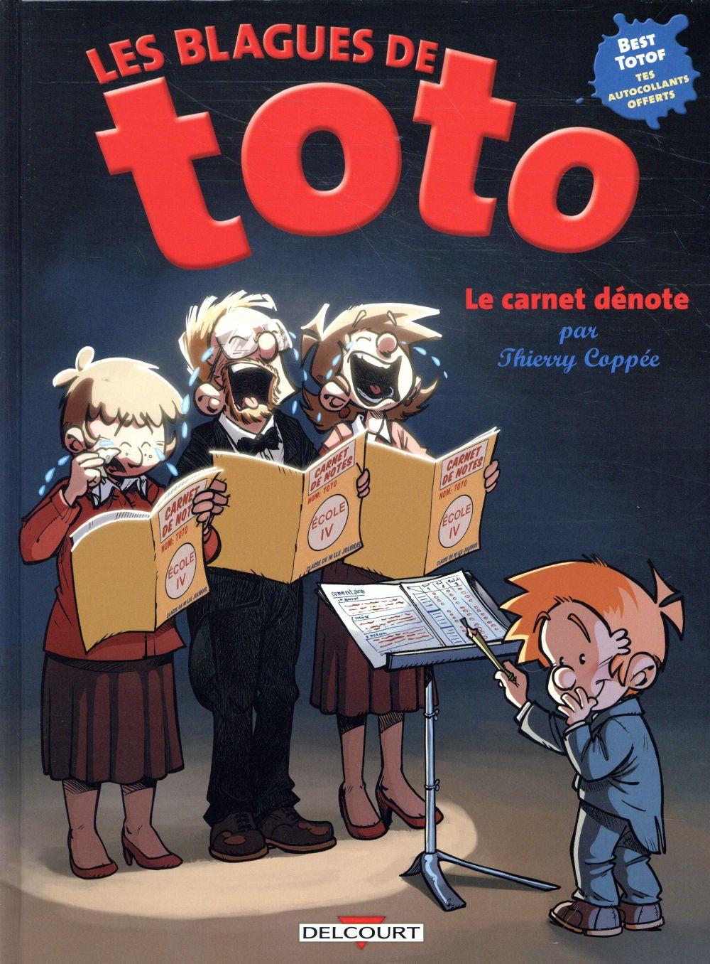 LES BLAGUES DE TOTO - HORS SERIE - LES BLAGUES DE TOTO - HS - LE CARNET DENOTE COPPEE/LORIEN