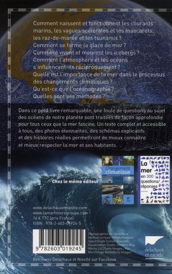 La mer ; comment ça marche ? eau, glace, climat, marées, icebergs, el Niño