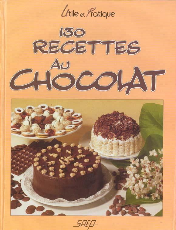 130 recettes au chocolat