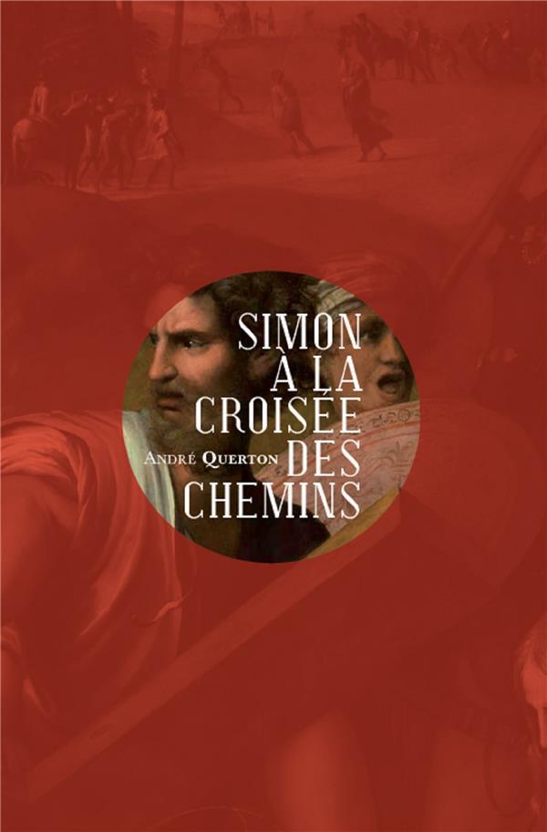 SIMON A LA CROISEE DES CHEMINS
