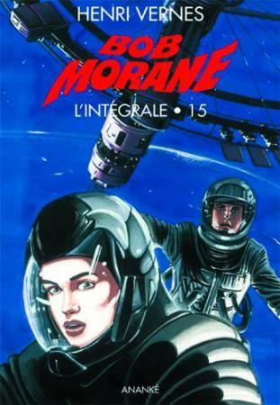 Bob Morane ; Integrale T.15