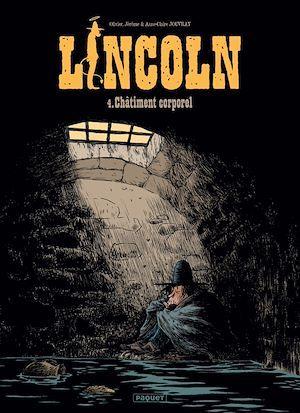 Lincoln T.4 ; châtiment corporel
