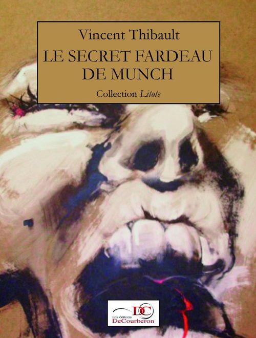 Le secret fardeau de Munch