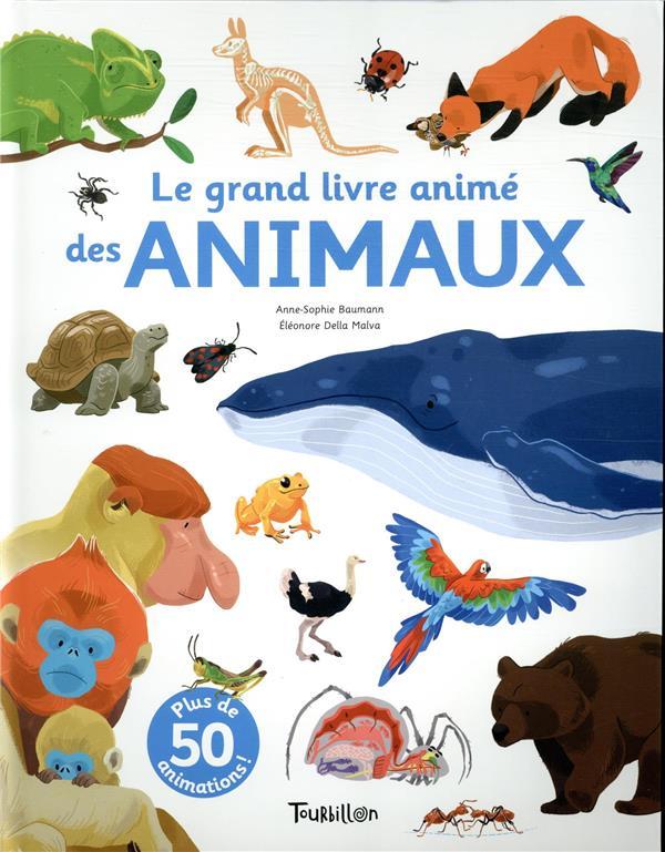 Le grand livre animé des animaux