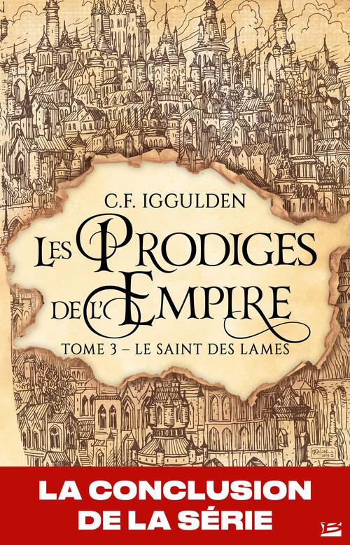 Les prodiges de l'Empire T.3 ; le saint des lames
