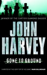 Vente Livre Numérique : Gone to Ground  - John Harvey