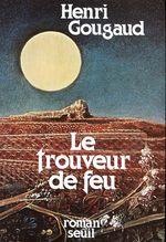Vente EBooks : Le Trouveur de feu  - Henri Gougaud