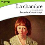 Vente AudioBook : La chambre  - Françoise Chandernagor