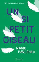 Vente Livre Numérique : Un si petit oiseau  - Marie Pavlenko