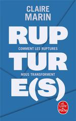 Rupture(s) ; comment les ruptures nous transforment