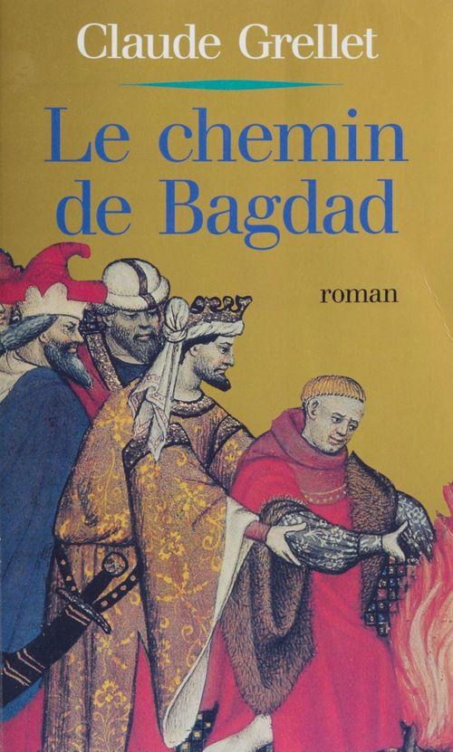 Le Chemin de Bagdad