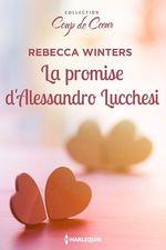 Vente Livre Numérique : La promise d'Alessandro Lucchesi  - Rebecca Winters