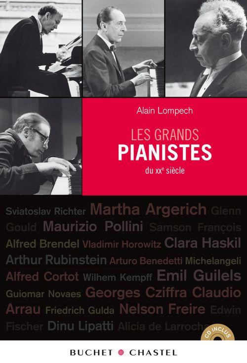 Les Grands Pianistes Du Xx Siecle