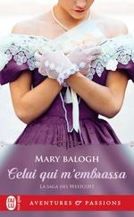 Vente Livre Numérique : Celui qui m'embrassa - la saga des westcott - t2  - Mary Balogh