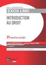 Vente Livre Numérique : Exos LMD - Introduction au droit - 4e édition  - Sophie Druffin-Bricca - Laurence Caroline Henry