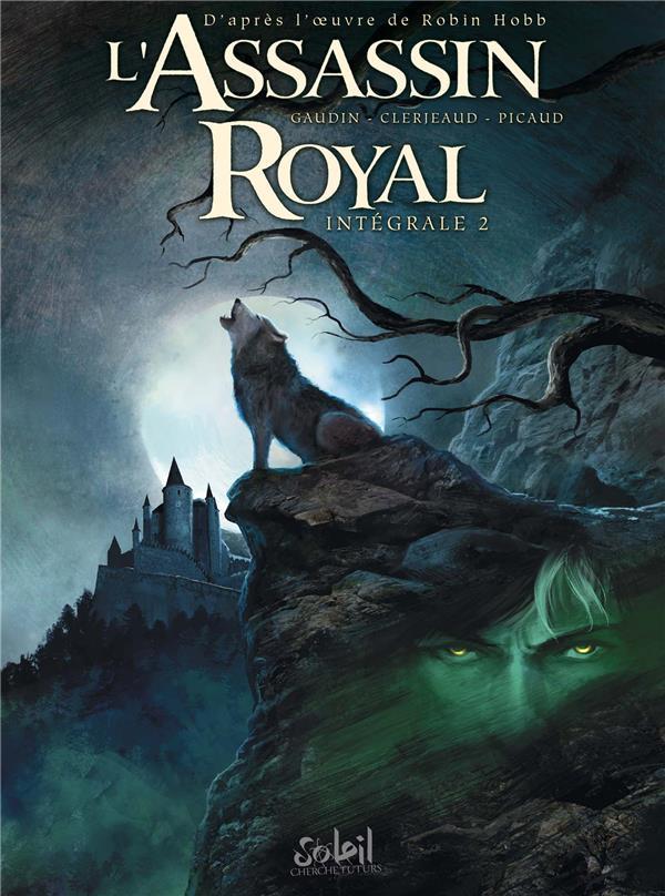 L'assassin royal ; INTEGRALE VOL.2 ; T.5 A T.7