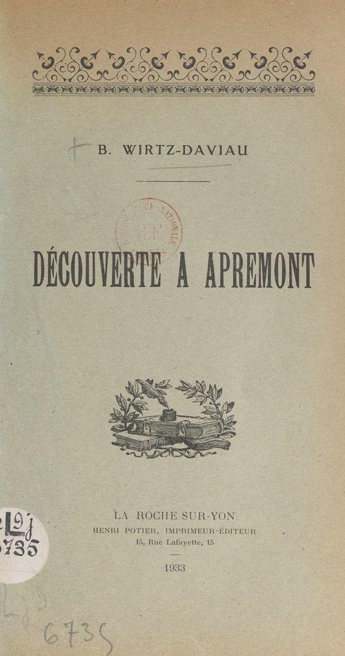 Découverte à Apremont  - Bernadette Wirtz-Daviau