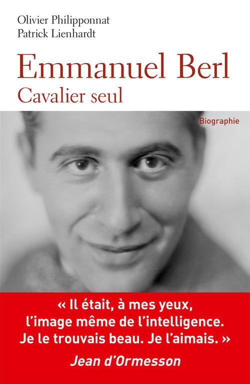 Emmanuel Berl ; cavalier seul