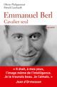 Emmanuel Berl ; cavalier seul  - Olivier Philipponnat  - Patrick Lienhardt