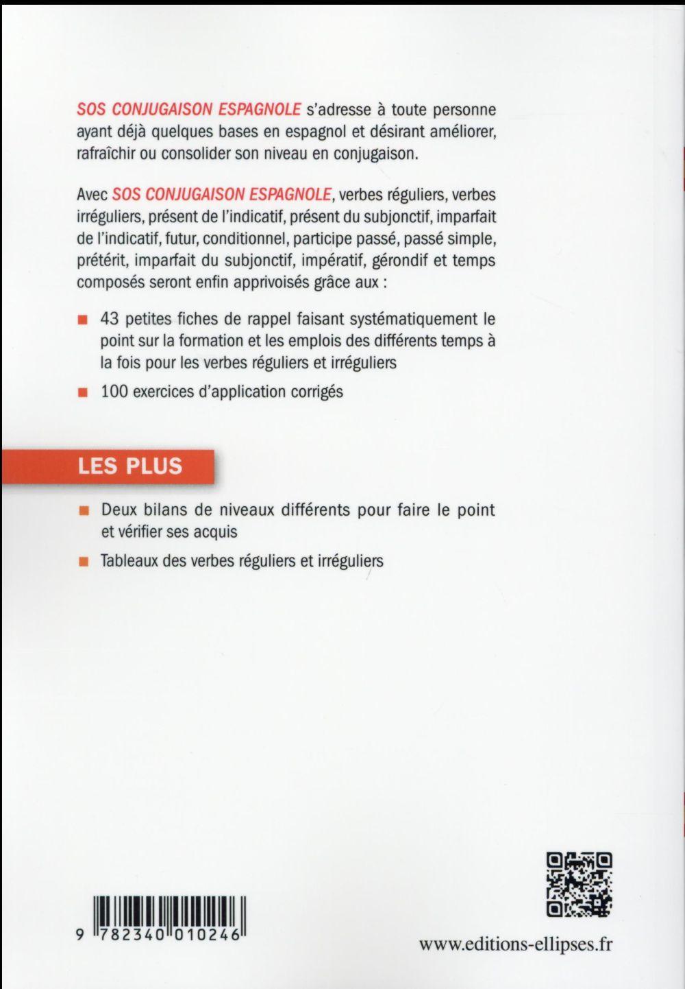Sos Conjugaison Espagnole Pour Tous Michael Salaun Ellipses Grand Format Le Hall Du Livre Nancy