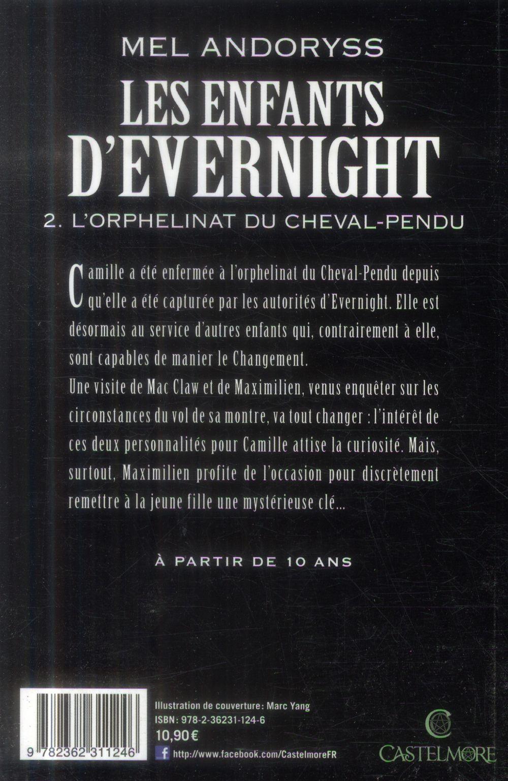 Les enfants d'Evernight T.2 ; l'orphelinat du cheval-pendu