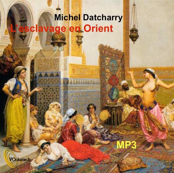 L'esclavage en Orient