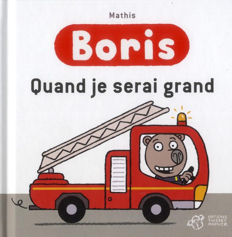 Boris ; quand je serai grand