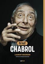Vente Livre Numérique : Tout Claude Chabrol  - Laurent Bourdon