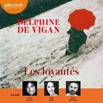 Vente AudioBook : Les Loyautés  - Delphine de Vigan