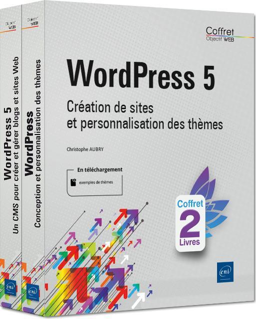 WordPress 5 ; coffret de 2 livres : création de sites et personnalisation des thèmes