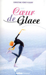 Vente Livre Numérique : Un coeur de glace  - Christine Féret-Fleury