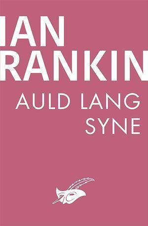 Auld Lang Syne  - Ian Rankin