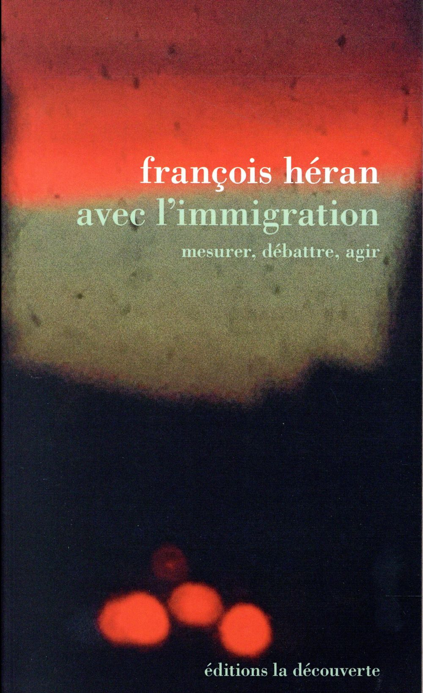 Avec l'immigration ; mesurer, débattre, agir