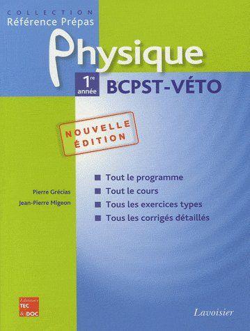physique ; 1ère année ; bcpstveto (2ème édition )