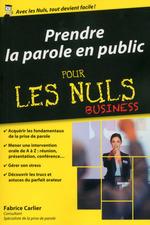 Vente Livre Numérique : Prendre la parole en public pour les nuls, édition poche  - Fabrice CARLIER