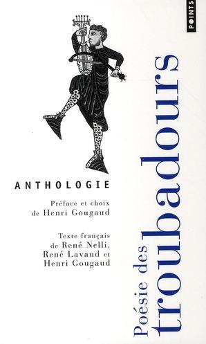 Poesie Des Troubadours - Anthologie