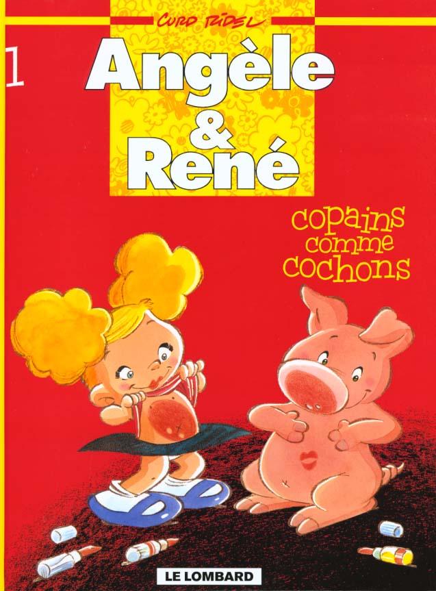 Angèle et René t.1 ; copains comme cochons