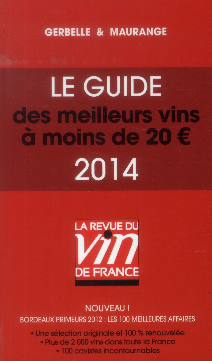 Le guide des meilleurs vins à moins de 20 euros (édition 2014)