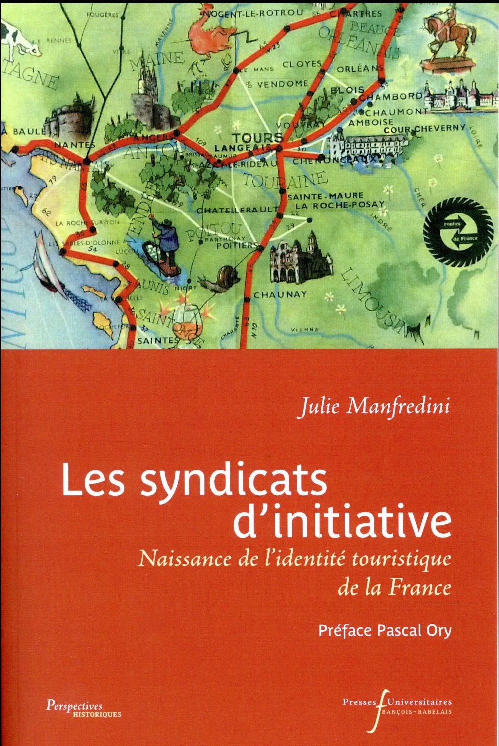 Les syndicats d'initiative ; naissance de l'identité touristique de la France