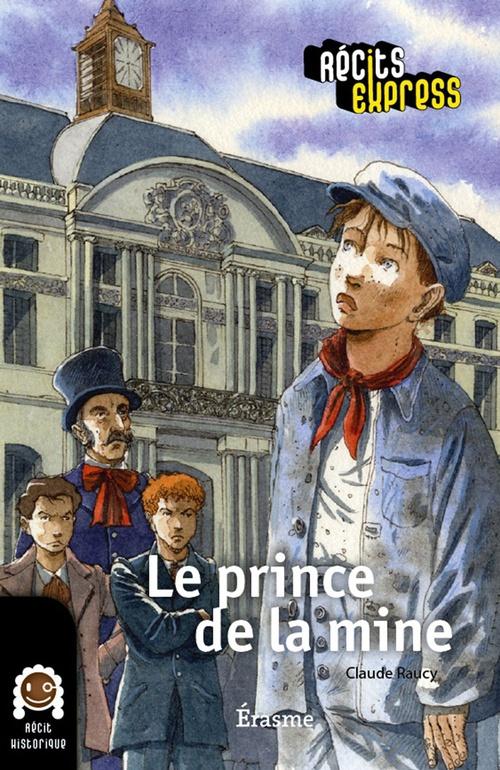 Le prince de la mine