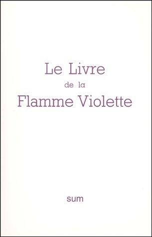 Le livre de la flamme violette