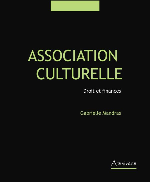 Association culturelle ; droit et finances