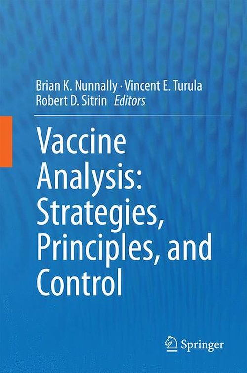 Vaccine Analysis: Strategies, Principles, and Control