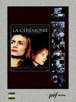 La Cérémonie - Scénario du film  - Caroline Eliacheff - Claude Chabrol
