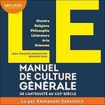 Vente AudioBook : LE Manuel de Culture générale  - Jean-François Braunstein - Bernard Phan