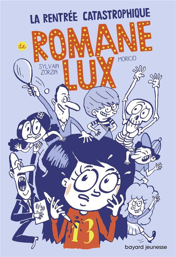 La rentrée catastrophique de Romane Lux t.1