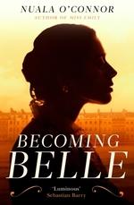 Vente Livre Numérique : Becoming Belle  - Nuala O'Connor